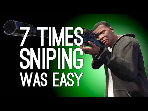 7 Times Sniping Was Easy, Turns Out