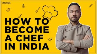 How to become a Chef in India | Saransh Goila