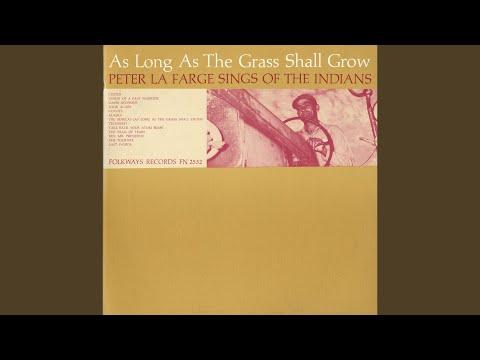 The Senecas: As Long as the Grass Shall Grow