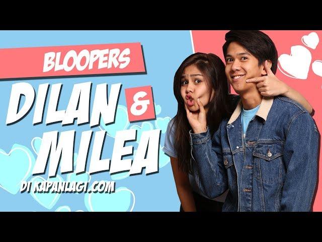 Bloopers Dilan Milea - Lebih Romantis, Gemesin & Bikin Baper!
