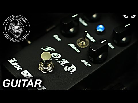 Lone Wolf Audio F.O.A.D. Distortion - GUITAR Demo