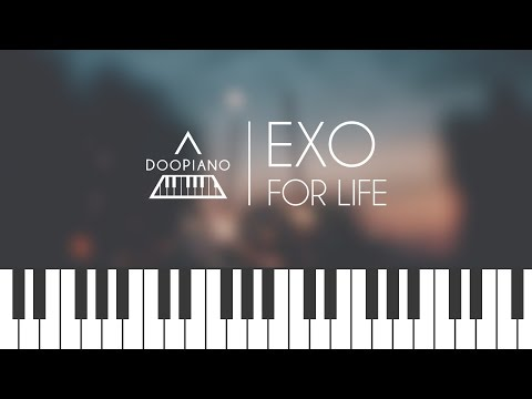 EXO (엑소) - For Life Piano Cover