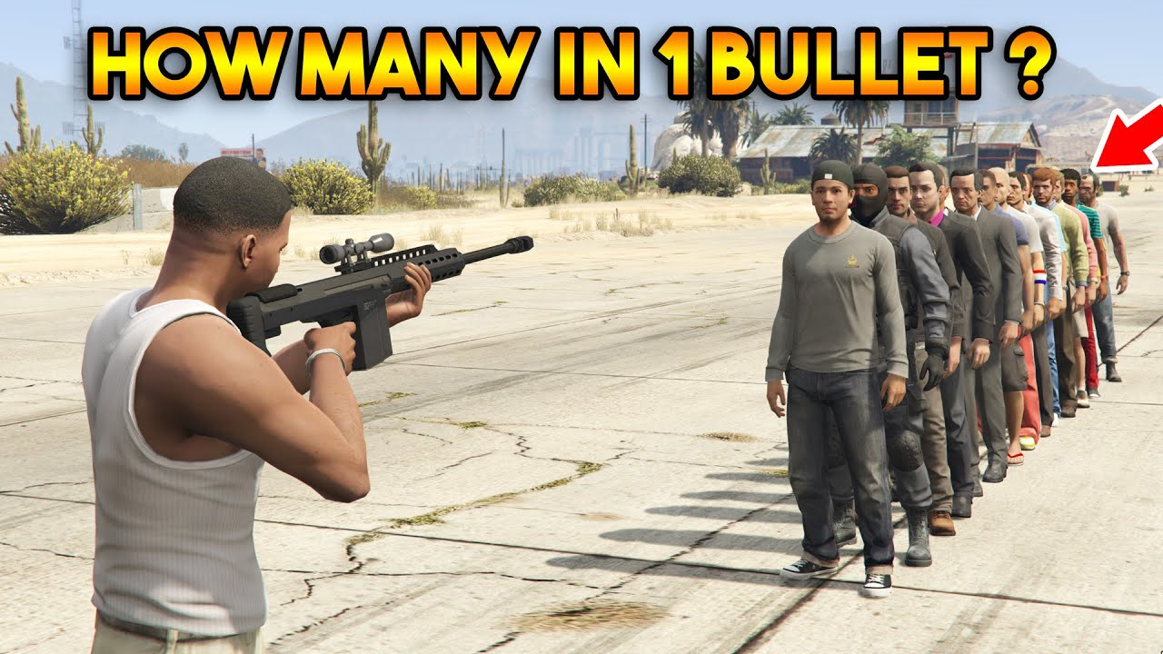 GTA 5 ONLINE : HOW MANY PEOPLE 1 BULLET CAN PASS THROUGH?
