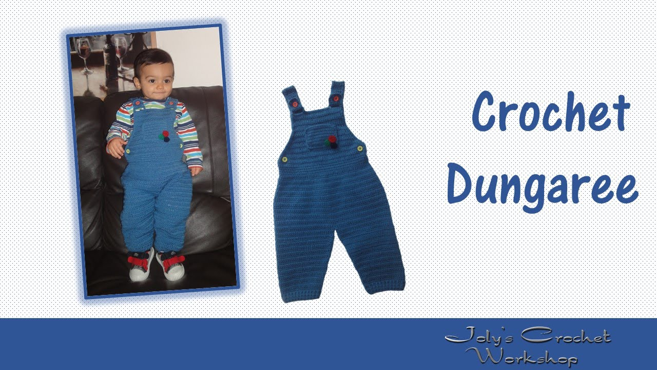 Crochet Dungaree For Boys Youtube