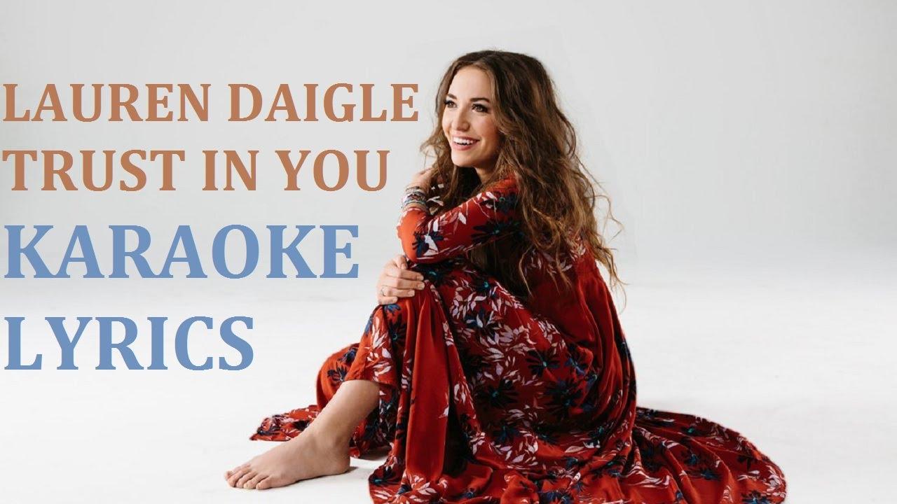 Lauren Daigle Trust In You Karaoke Cover Lyrics Youtube