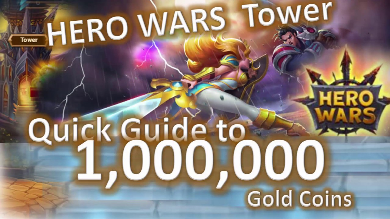 Quickly Tower Hero Wars 1000000 gold coins easy trick - 😁😁😄 - facebook  game guide Hero Wars