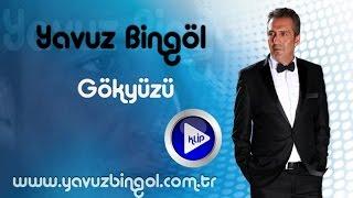 Yavuz BİNGÖL - Gökyüzü Klip ( ...