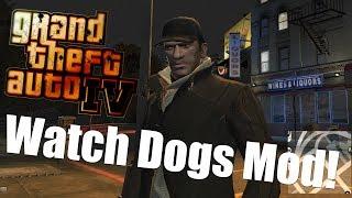 GTA 4. Watch Dogs Mod!
