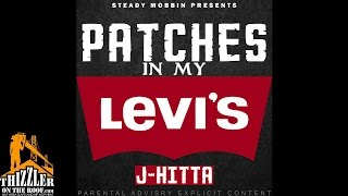 J Hitta - Patches In My Levis (Produced by Dom P) [Thizzler.com Exclusive]