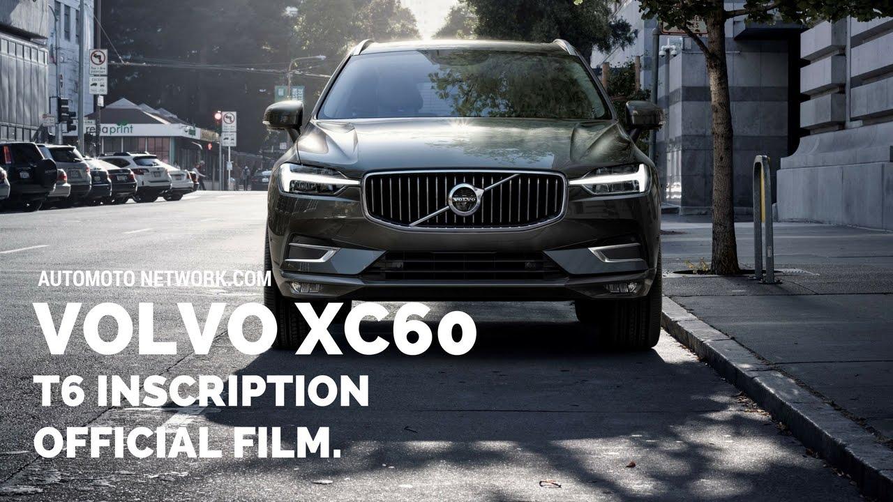 2018 volvo xc60 t6 inscription official launch film. Black Bedroom Furniture Sets. Home Design Ideas