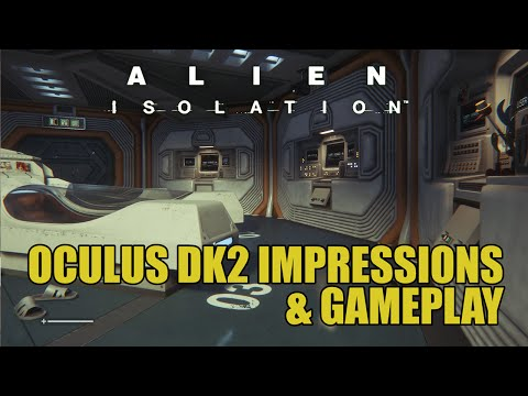 Alien Isolation Oculus DK2 - Impressions & Gameplay