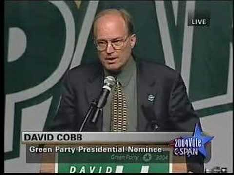 Green Party 2004 Convention - David Cobb acceptance speech