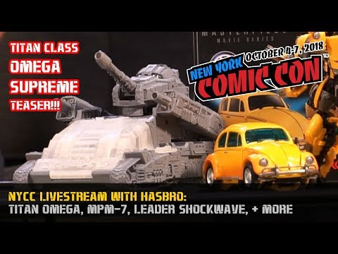 #NYCC 2018 Hasbro Livestream: Titan Omega Supreme, WFC Shockwave, MPM-7 Bumblebee + more!