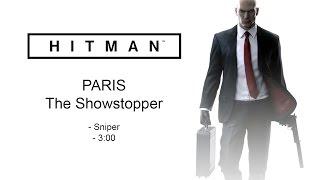 Hitman 2016 - The Showstopper - Sniper Speedrun