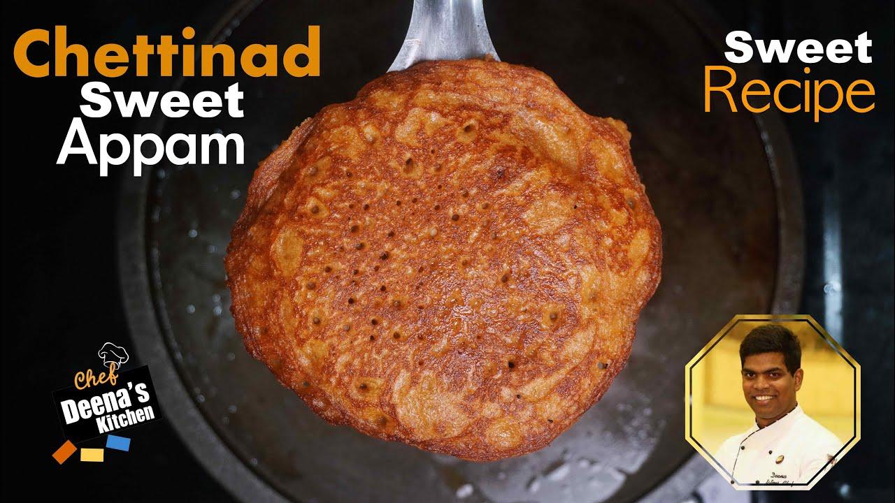 செட்டிநாடு இனிப்பு ஆப்பம் | Chettinad Sweet Dosa | CDK 568 | Chef Deena's Kitchen