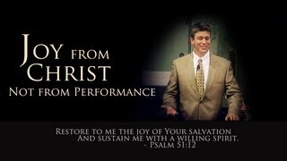 Joy From Christ, Not Your Performance - Paul Washer