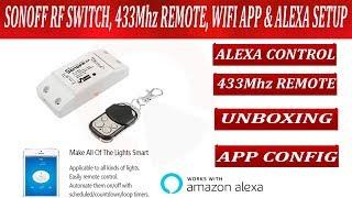 SONOFF RF SWITCH INSTALLATION, WIFI, 433MHz Remote, Alexa Voice Control Setup