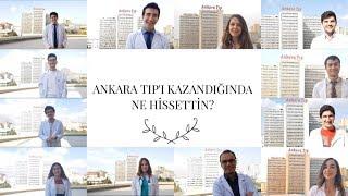 Ankara Tıp'ı Kazandığında Ne Hissettin?