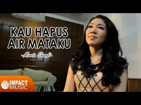 Maria Shandi - Kau Hapus Air Mataku MP3