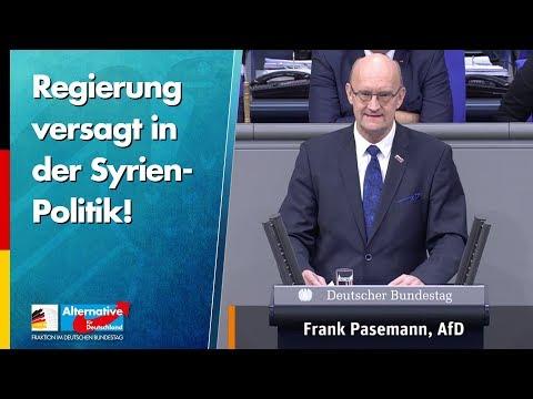 Regierung versagt in der Syrien-Politik! - Frank Pasemann - AfD-Fraktion im Bundestag