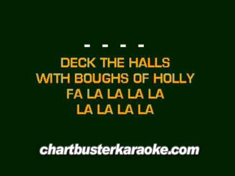 Deck The Halls (Chartbuster Karaoke) Traditional