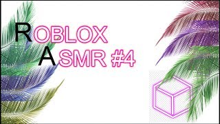 Roblox ASMR Gameplay (Relaxing video) [Dylan GS.] #4