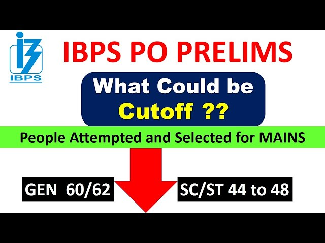 क्या cutoff रहेगी IBPS PO की ? What Could be #IBPS PO Cutoff Based on your Attempts ???