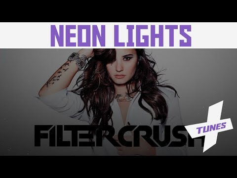 Demi Lovato - Neon Lights (Filtercrush/Rogue Empire Remix) [Progressive] (Free Download)