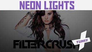 Demi Lovato - Neon Lights (Filtercrush/Rogue Empire Remix) [Progressive] (Free Download)