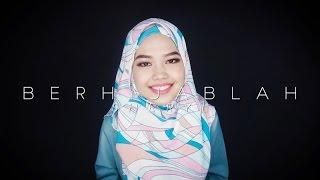 Berhijablah - Sheryl Shazwanie