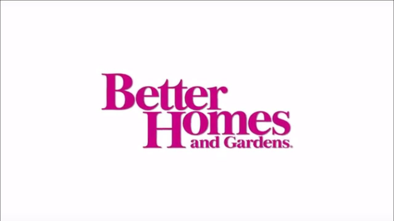 Welcome To Better Homes And Gardens