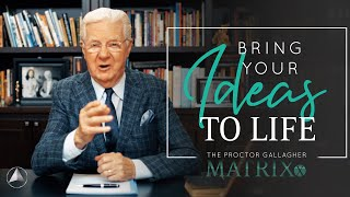 Bring Your Ideas to Life   Bob Proctor