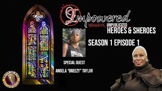 ImPowered Mission TV Unpublicized Heroes & Sheroes (Season 1 Episode 1)