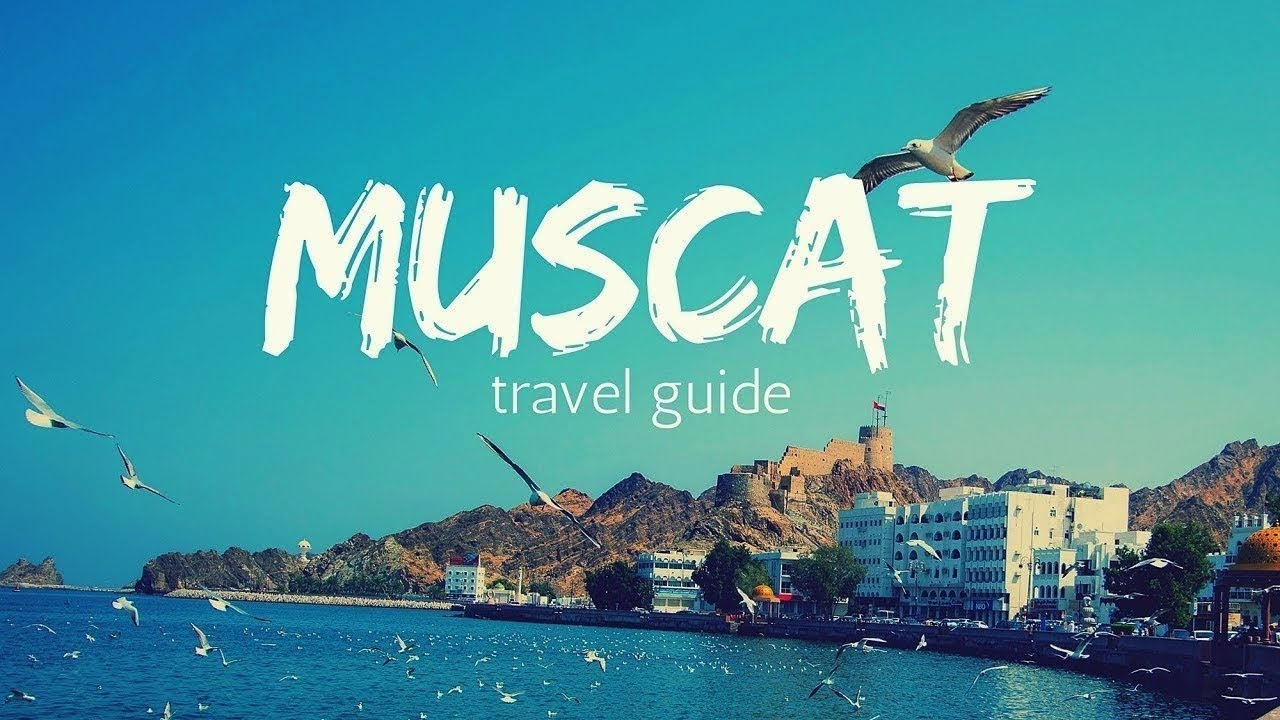 Muscat Tourist Best Places