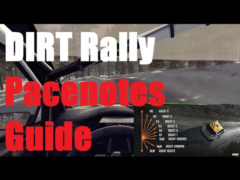 DIRT Rally - Pace Notes Guide (Tips)