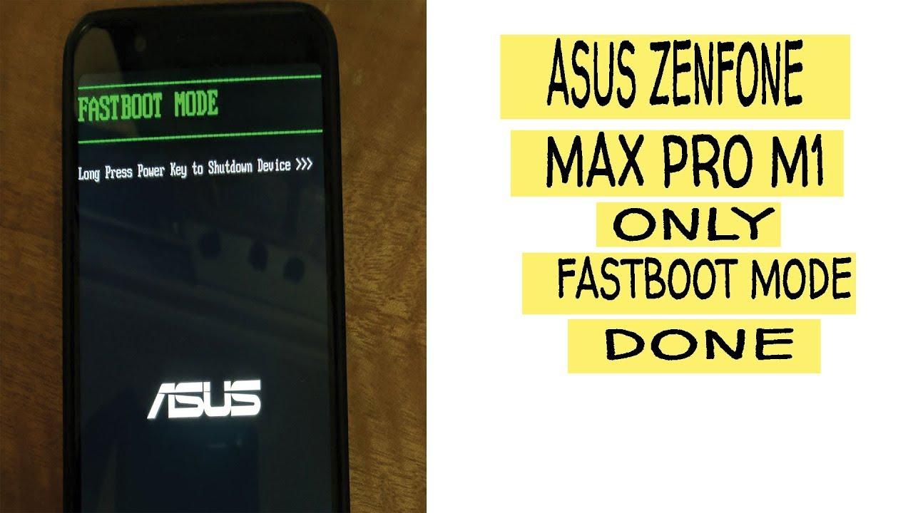 Asus zenfone max pro m1 only fastboot mode problem solve