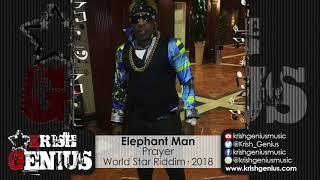 Elephant Man - Prayer [World Star Riddim] February 2018