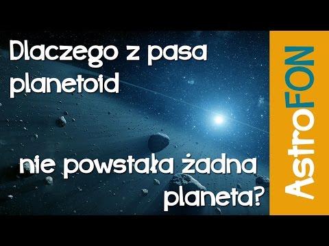 Dlaczego z pasa planetoid nie powstała planeta - Astrofon