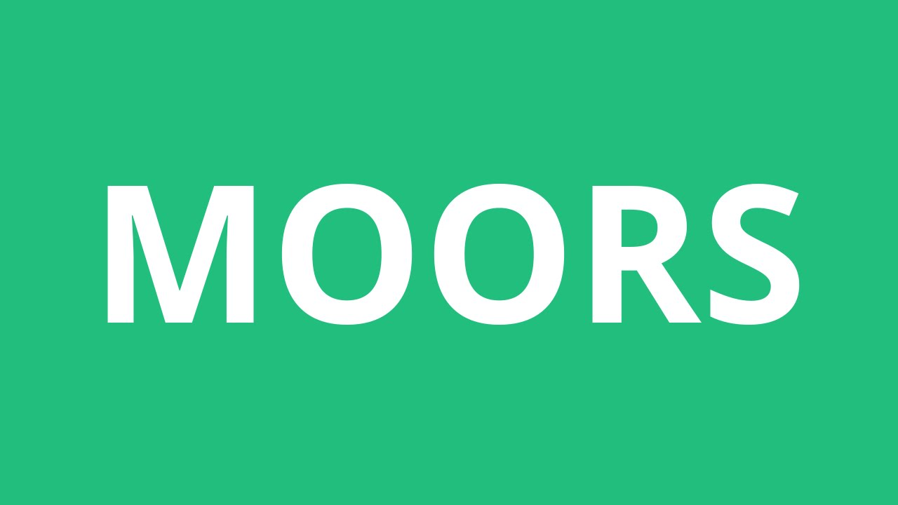 How To Pronounce Moors - Pronunciation Academy