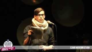 SZABÓ MÁRTON ISTVÁN - II. Országos Slam Poetry Bajnokság DÖNTŐ