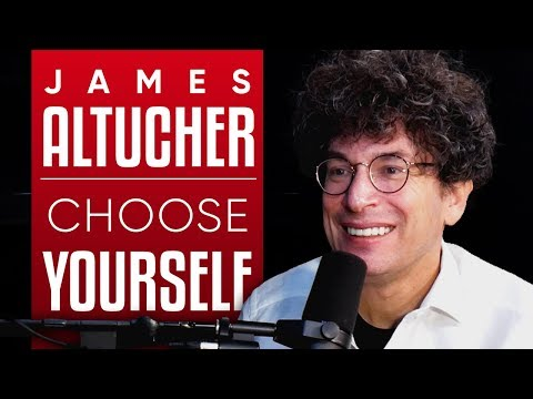 JAMES ALTUCHER - CHOOSE YOURSELF: How To Turn Your Vulnerability Into Freedom -Part 1/2| London Real