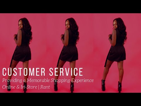 Customer Service Part 1| Providing A Good Customer Experience On Social Media & In-store
