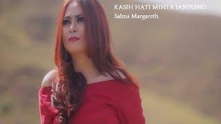 Salma Margareth - KASIH HATI MINTA JANTONG ( Official Music Video ) [HD] MP3