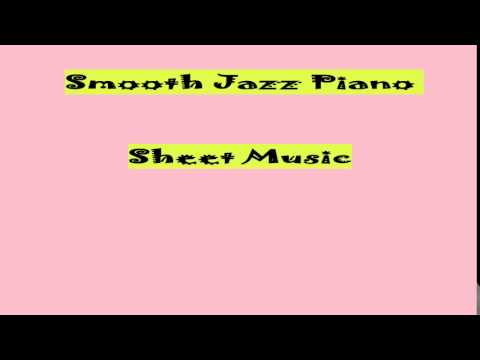 Smooth Jazz Piano Sheet Music