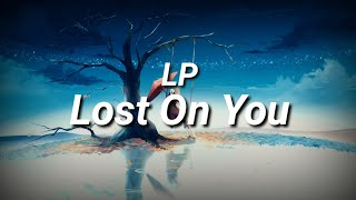 LP - Lost On You || Lyrics || Sub.Español