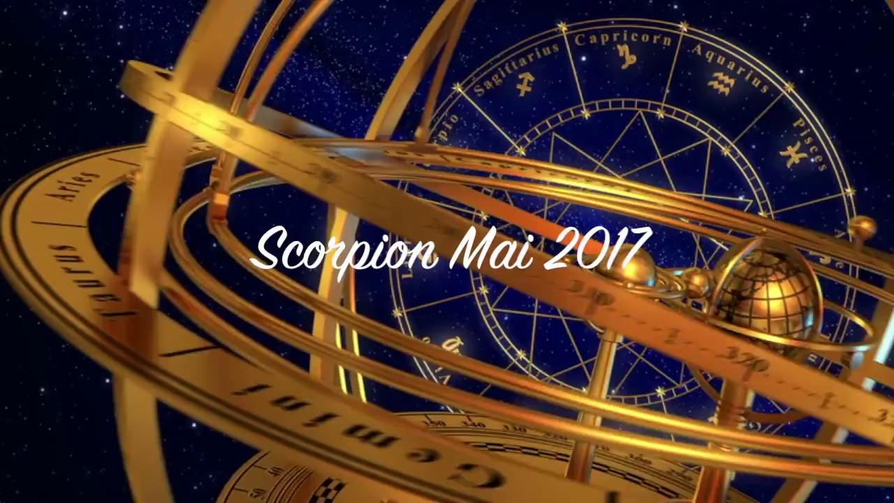 Horoscope Scorpion Mai 2017 Youtube