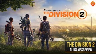 The Division 2: 10 Minutes of Co-Op Gameplay