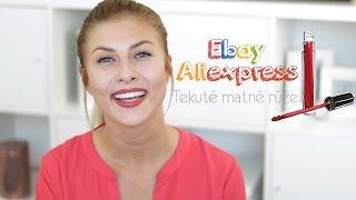 Nákupy cez Ebay a Aliexpress - Matné rúže | Lenka