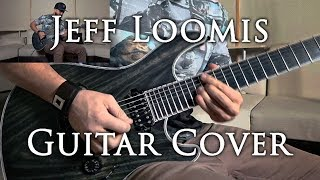 Jeff Loomis - Shouting Fire At A Funeral COVER (tab + back + multi-track)