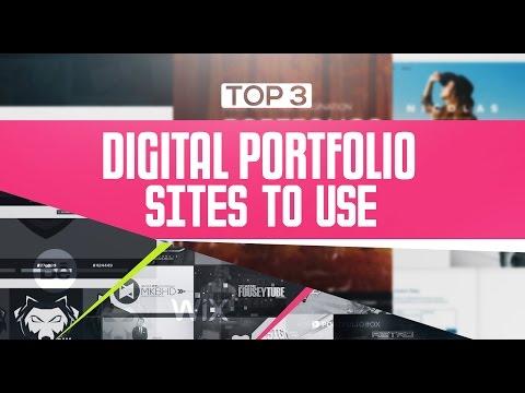 Top 3: Digital Portfolio Sites - Building/Choosing A Portfolio (2016)